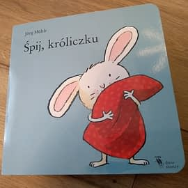 """Książeczka dla maluchów """"Śpij, króliczku"""" Jörg Mühle"""